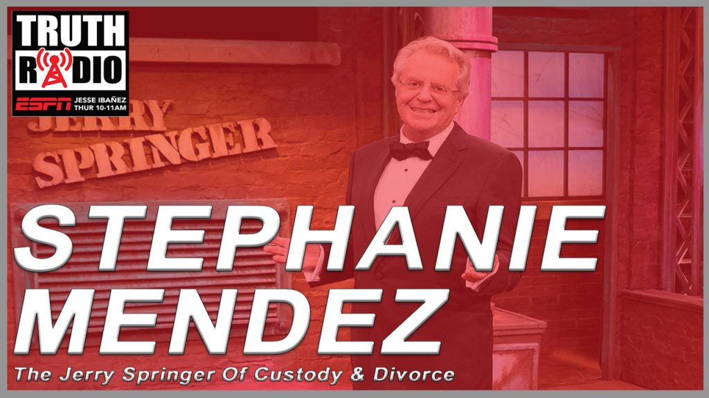 Stephanie Mendez on The Jerry Springer Of Family Law | Truth Radio #94